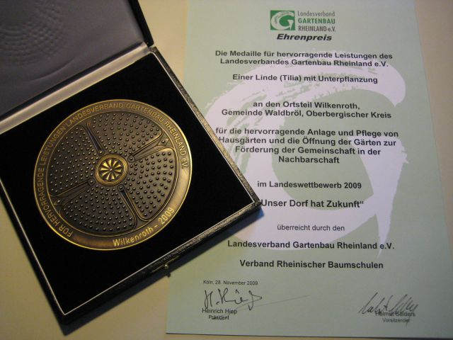 Ehrenpreis 2009 Im Landeswettbewerb 2009 &#8220;Unser Dorf hat Zukunft&#8221; gewann Wilkenroth eine Medaille fr hervorragende Leistungen. Neben einer Medaille vergab der Landesverband Gartenbau Rheinland eV, Verband Rheinischer Baumschulen einen weiteren...
